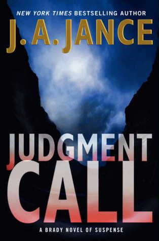 Judgment Call: A Brady Novel of Suspense (Sheriff Joanna Brady #15)