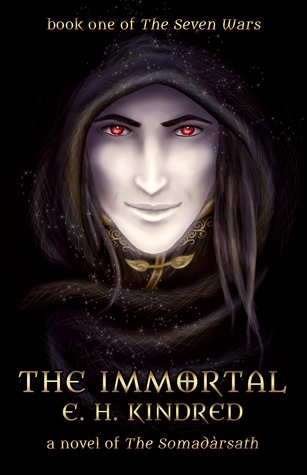 The Immortal by E.H. Kindred