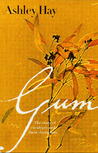 Gum: The Story of Eucalypts and Their Champions