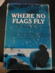 Where No Flags Fly