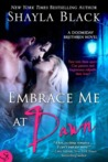 Embrace Me at Dawn (Doomsday Brethren, #5)