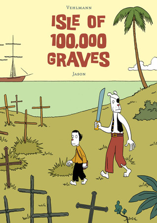 Isle of 100,000 Graves by Jason