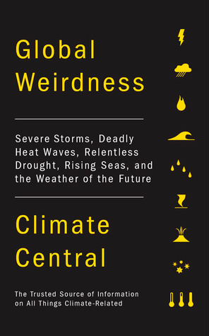 Global Weirdness by Climate Central