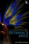 Betrayal's Price (In Deception's Shadow, # 1)