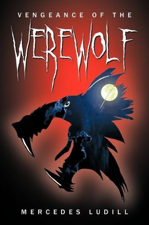 Vengeance of the Werewolf by Mercedes Ludill