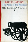 Mr. Lincoln's Army (Army of the Potomac Trilogy, Vol 1)