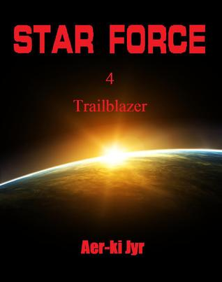 Star Force: Trailblazer