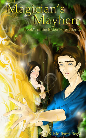 Magician's Mayhem (Elden Forest Series, #1)
