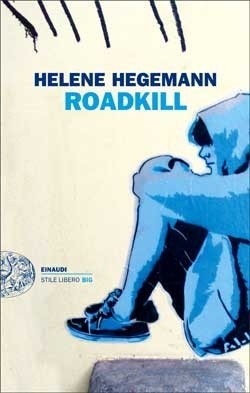 Roadkill by Helene Hegemann