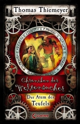 Der Atem des Teufels (Chroniken der Weltensucher, #4)