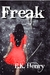 Freak (Kindle Edition)
