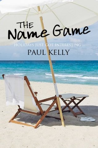 The Name Game by Paul    Kelly