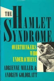 The Hamlet Syndrome by Adrienne Miller