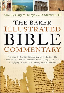 Baker Illustrated Bible Commentary (Text Only Edition), The [Kindle Edition]