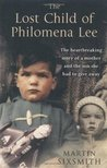 The Lost Child of Philomena Lee: A Mother, Her Son and a 50 Year Search