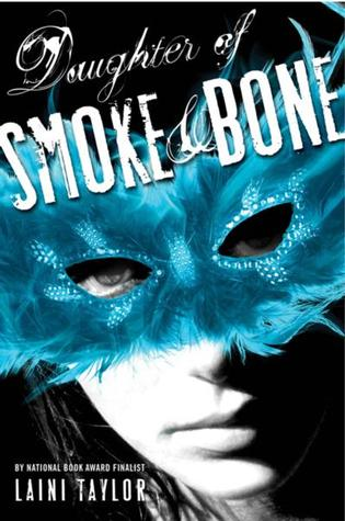 Daughter of Smoke &amp; Bone by Laini Taylor