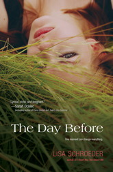 The Day Before by Lisa Schroeder