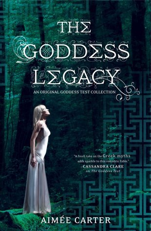 The Goddess Legacy by Aimee Carter
