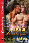 Determined Alpha (Twin Pines Grizzlies, #14)