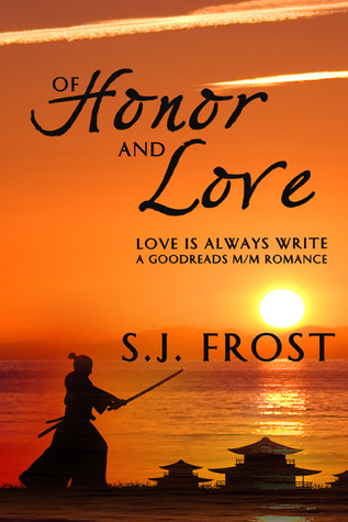 Of Honor and Love