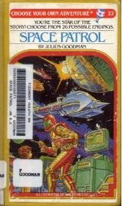 Space Patrol (Choose Your Own Adventure, #22)