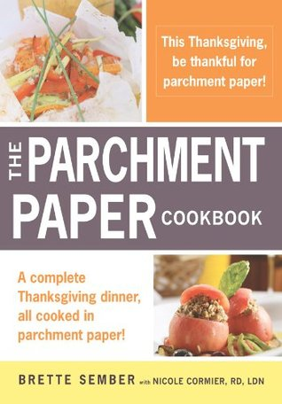 A Parchment Paper Thanksgiving by Brette Sember