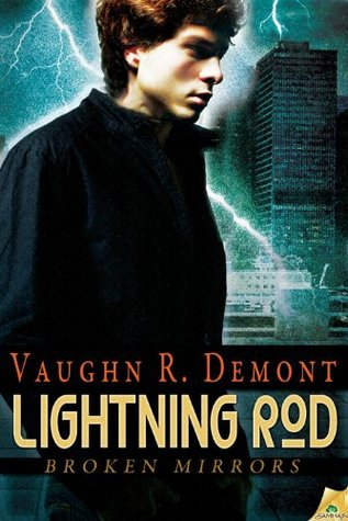 Lightning Rod by Vaughn R. Demont