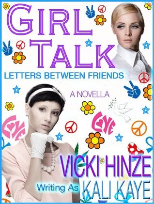 GIRL TALK Letters Between Friends by Kali Kaye