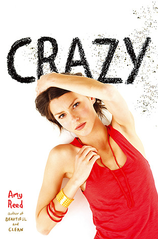 Crazy by Amy Reed