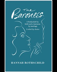 The Baroness by Hannah Mary Rothschild