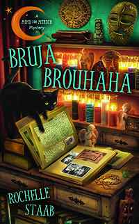 Bruja Brouhaha (A Mind For Murder Mystery #2)