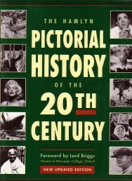The Hamlyn Pictorial History Of The 20th Century