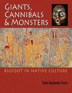 Giants, Cannibals & Monsters: Bigfoot in Native Culture