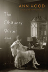 The Obituary Writer by Ann Hood
