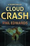 Cloud Crash: A Technothriller