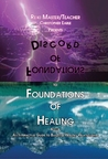 Foundations of Discord to Foundations of Healing (Book, # 4) ... by Christopher Earle