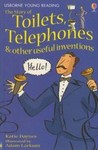 Toilets, Telephones and Other Useful Inventions