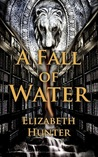A Fall of Water (Elemental Mysteries, #4)