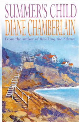 Summer's Child by Diane Chamberlain