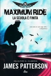 La scuola è finita by James Patterson