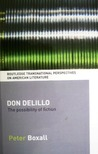Don DeLillo : the possibility of fiction 
