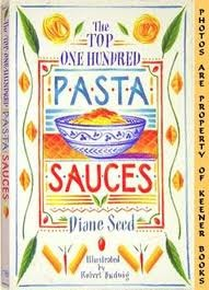 The Top One Hundred Pasta Sauces by Diane Seed