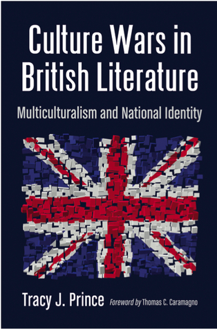 Culture Wars in British Literature by Tracy J. Prince