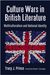 Culture Wars in British Literature  Multiculturalism and National Identity by Tracy J. Prince