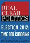 Election 2012: A Time for Choosing