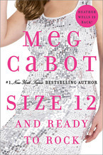 Size 12 and Ready to Rock by Meg Cabot