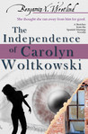 The Independence of Carolyn Woltkowski (Sketches from the Spanish Mustang, #6)