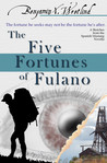 The Five Fortunes of Fulano (Sketches from the Spanish Mustang, #5)