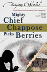 Mighty Chief Chappose Picks Berries (Sketches from the Spanish Mustang)