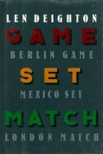 Game, Set, Match, by Len Deighton